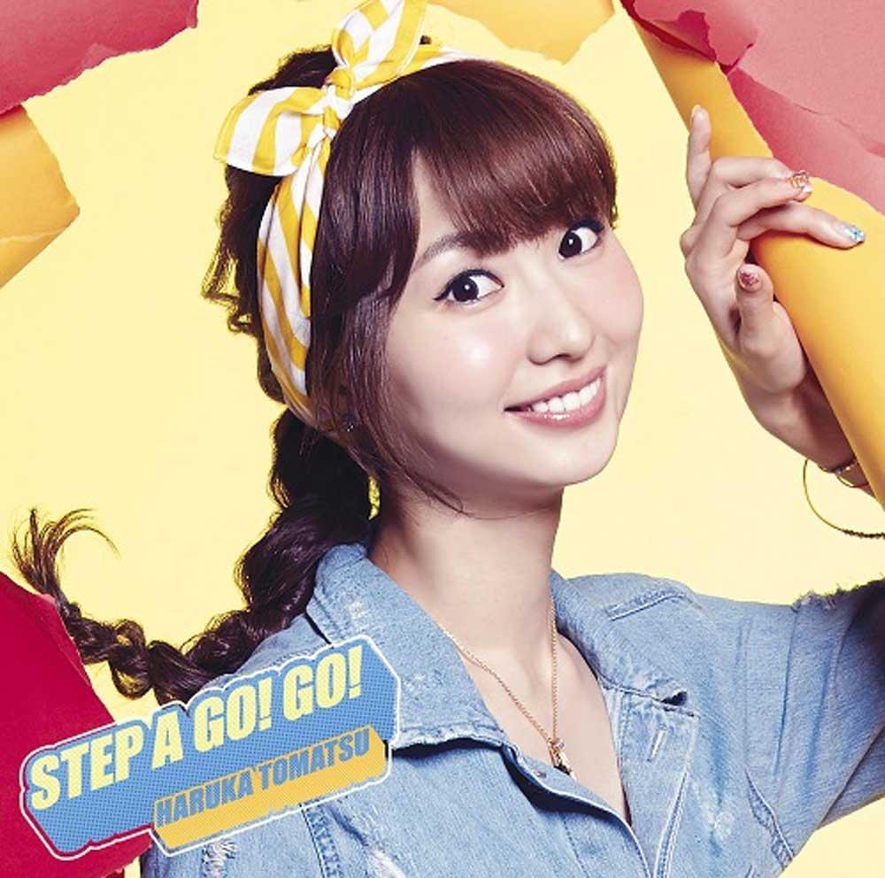 戸松遥「STEP A GO! GO!」 _